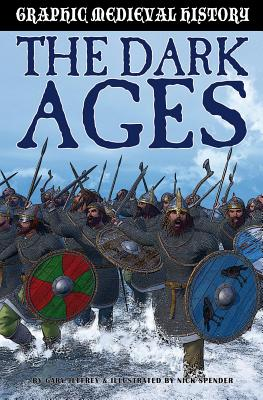 The Dark Ages and the Vikings By Jeffrey, Gary